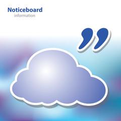 information boards - bulletin board - symbol cloud - blank backg