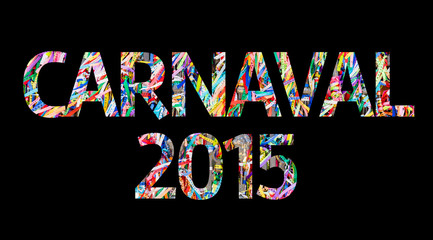 Carnaval 2015 isolated on black background.
