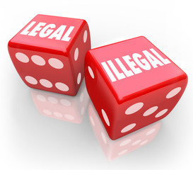 Legal-Vs-Illegal-Roll-Dice-Take-Chance-Law-Trial-Justice