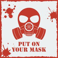 Vector put on your biohazard mask