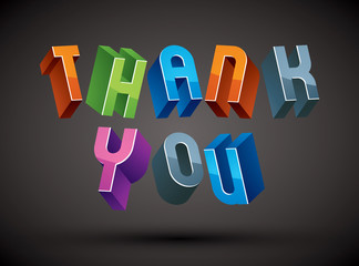Thank You phrase made with 3d retro style geometric letters.
