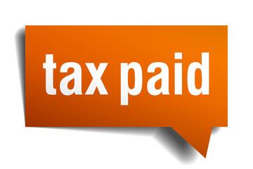 tax paid orange speech bubble isolated on white