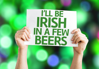 I'll Be Irish in a Few Beers card with colorful background