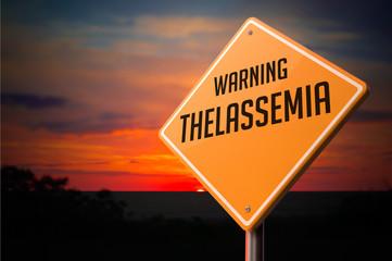 Thalassemia on Warning Road Sign.