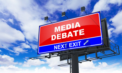 Media Debate on Red Billboard.