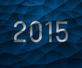 abstract low polygonal background trinagles with text 2015