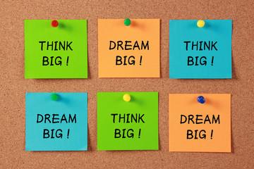 Think Big and Dream Big