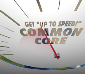 Get Up to Speed on Common Core Speedometer Learning Standards