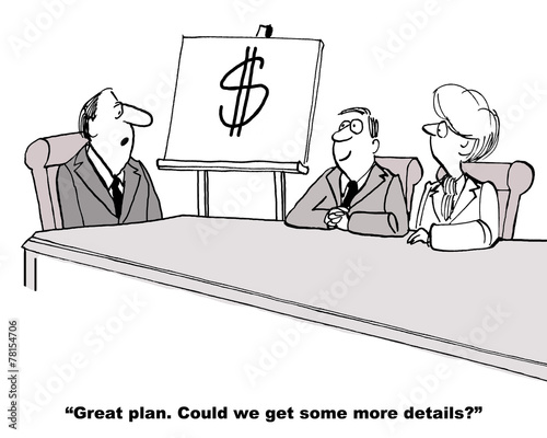 Cartoon of business plan that only includes a dollar sign. - 78154706