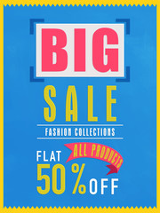 Big sale flyer, banner or poster with flat discount offer.