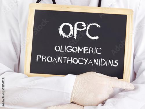 Leinwandbild Motiv Doctor shows information: Oligomeric proanthocyanidins