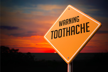 Toothache on Warning Road Sign.