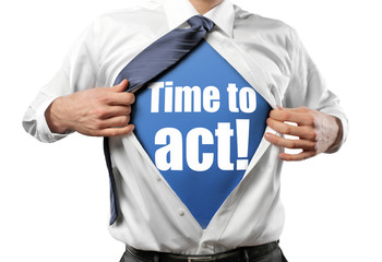 Time to act!