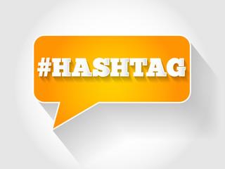 Hashtag sign text message bubble, business concept