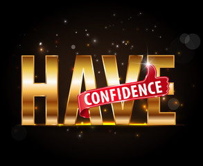 have confidence typography with thumbs up sign