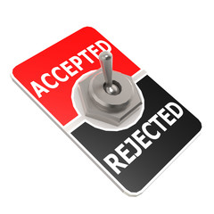Accepted and rejected toggle switch