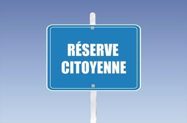 panneau réserve citoyenne