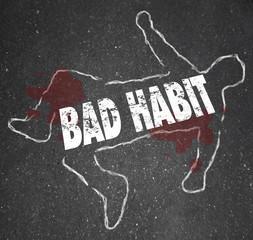 chalk outline - BAD HABIT