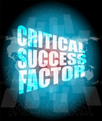 critical success factor words on digital screen with world map