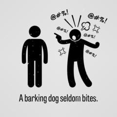A Barking Dog Seldom Bites