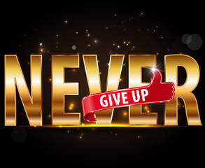 Never give up typography with Abstract Background