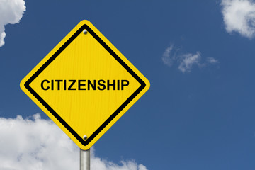 Citizenship Warning Sign