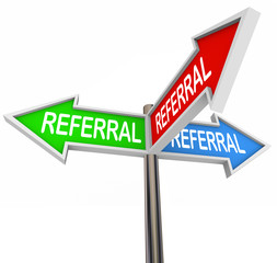 Referral Three Arrow Signs New Customers Clients Patients Traffi