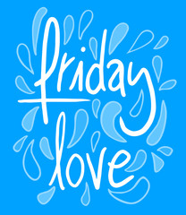 Friday love