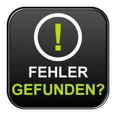 Schwarzer Button: Fehler gefunden?