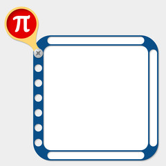 perforated frame for any text and pi symbol