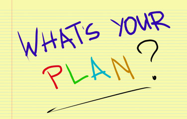 What's Your Plan Concept