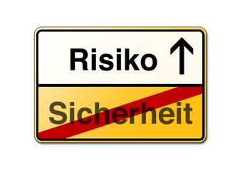 Auf nummer sicher Risiko eingehen Schild