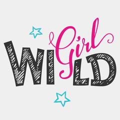 Wild girl hand-lettering t-shirt
