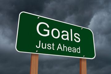 Goals Just Ahead Sign