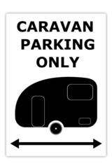 Caravan parking only sign