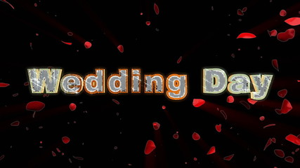 Wedding Day and rose heart exploding