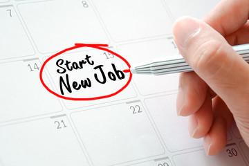 Start New Job texts on the calendar (or desk planner)