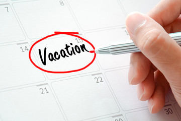 Vacation text on the calendar (or desk planner)