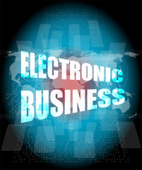 electronic business word on digital touch screen
