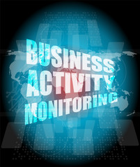 business concept, business activity monitoring digital touch