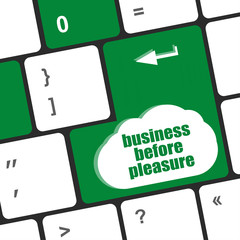 business before pleasure button on computer keyboard key