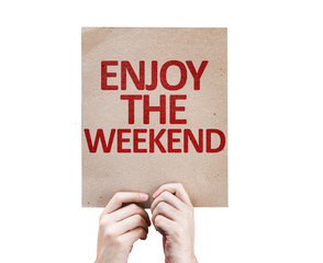 Enjoy the Weekend card isolated on white background