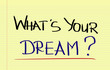canvas print picture - What's Your Dream Concept