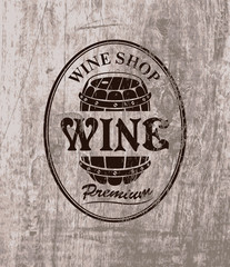 vector label for cask of wine on the background of wooden boards