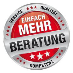 Einfach mehr Beratung - Service, Qualität, Kompetenz
