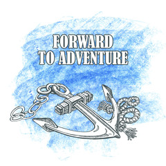 Forward to the adventure. Vector hand drawn illustration an