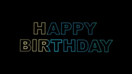 Set of 10 Happy Birthday text LEDS reveals with alpha channel