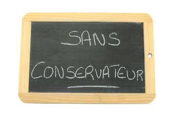 ardoise sans conservateur
