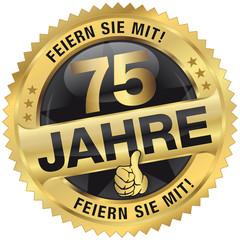 75 Jahre - Feiern Sie mit!