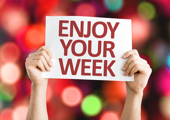 Enjoy Your Week card with colorful background